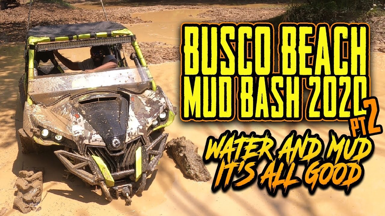 Busco Beach | Mud Bash 2020 Pt2 – Water and Mud It's All Good