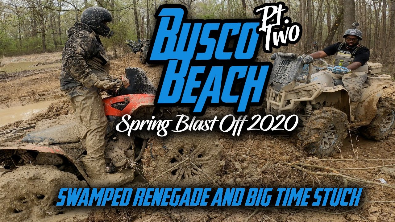 Busco Beach Spring Blast Off 2020 Pt2 | Swamped Renegade and Big Time Stuck