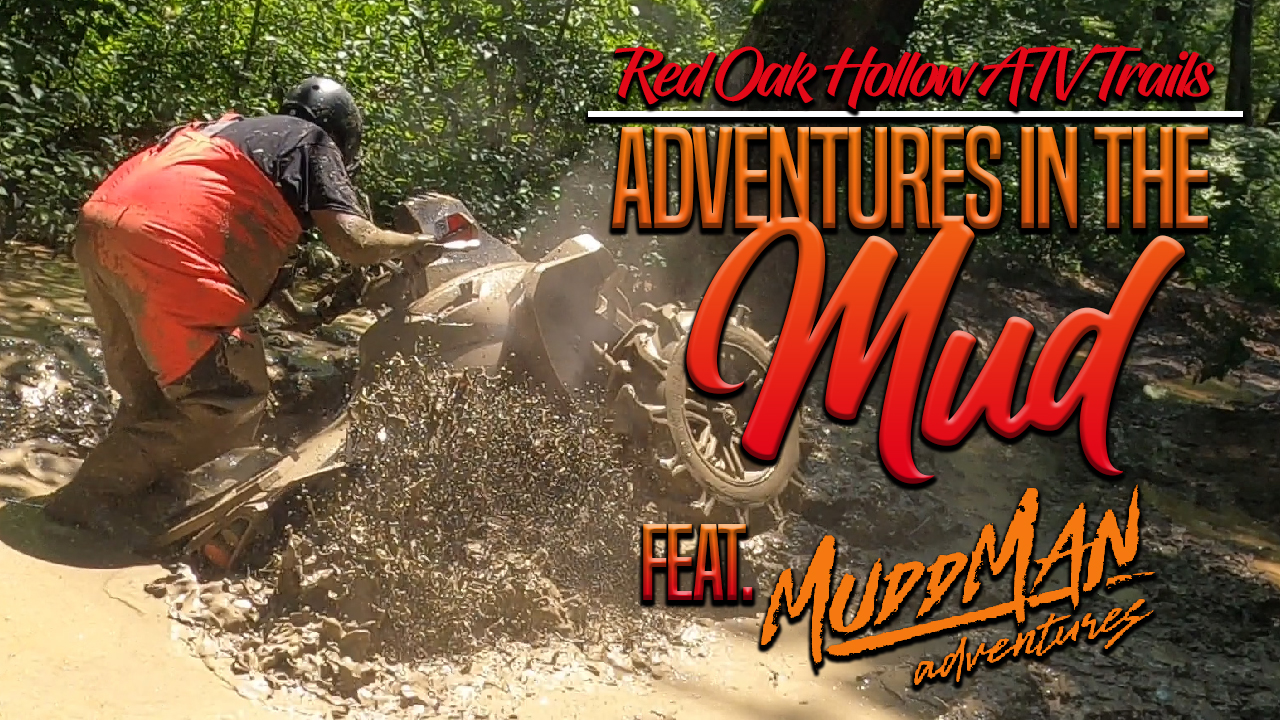 Red Oak Hollow ATV Trails | Adventures in the Mud